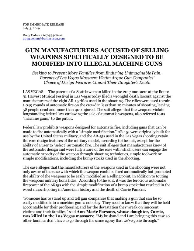 FOR IMMEDIATE RELEASE July 3, 2019  Doug Cohen / 617-595-7160 doug.cohen@berlinrosen.com GUN MANUFACTURERS ACCUSED OF S...