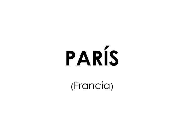 PARÍS ( Francia )