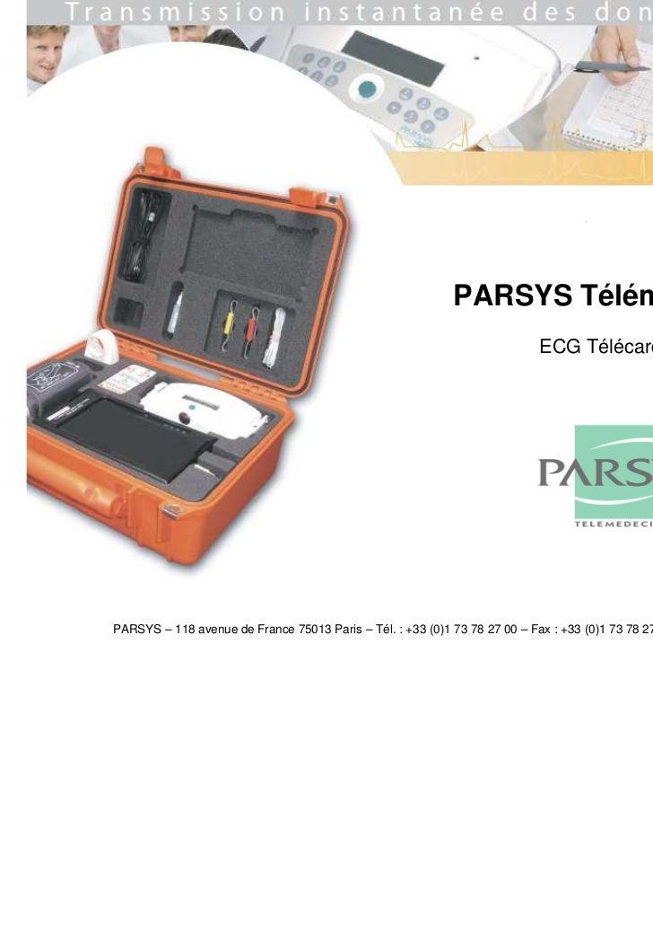 PARSYS Télémédecine                                                                            ECG Télécardia©PARSYS – 118...