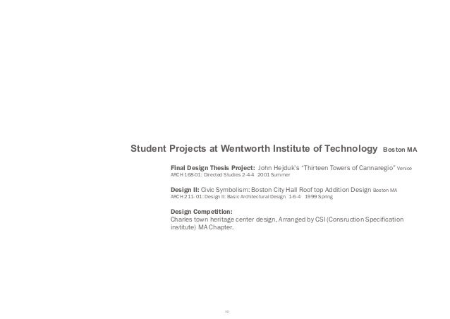 Student Projects at Wentworth Institute of Technology                             Boston MA        Final Design Thesis Pro...