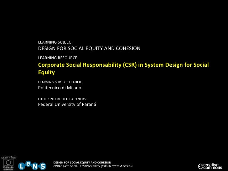 LEARNING SUBJECT DESIGN FOR SOCIAL EQUITY AND COHESION LEARNING RESOURCE   Corporate Social Responsability (CSR) in System...