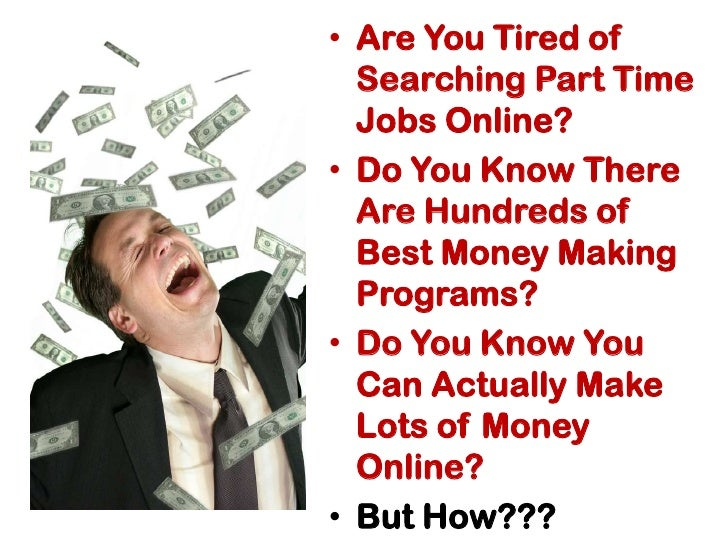2 are you tired of searching part time jobs online - Looking For Jobs Online