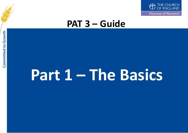PAT 3 – GuidePart 1 – The Basics
