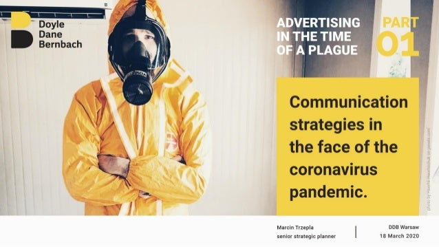 """""""Advertising in the time of a plague. 