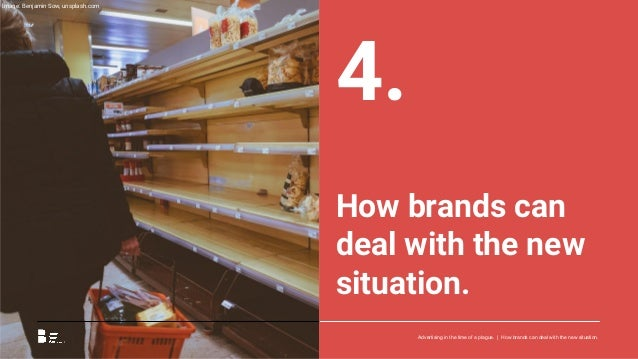Key predictions for brands. The crisis will last for many weeks. A return to relative normality can be expected in May at ...