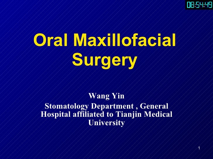 Oral Maxillofacial Surgery Wang Yin Stomatology Department , General Hospital affiliated to Tianjin Medical University