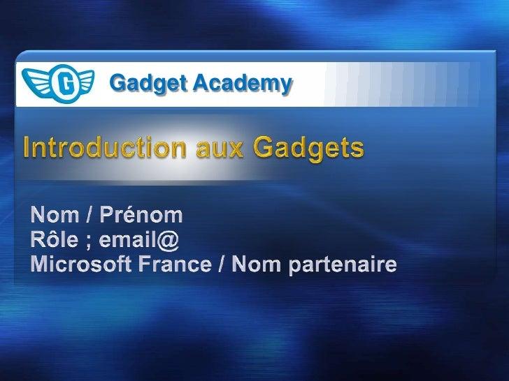Gadget Academy