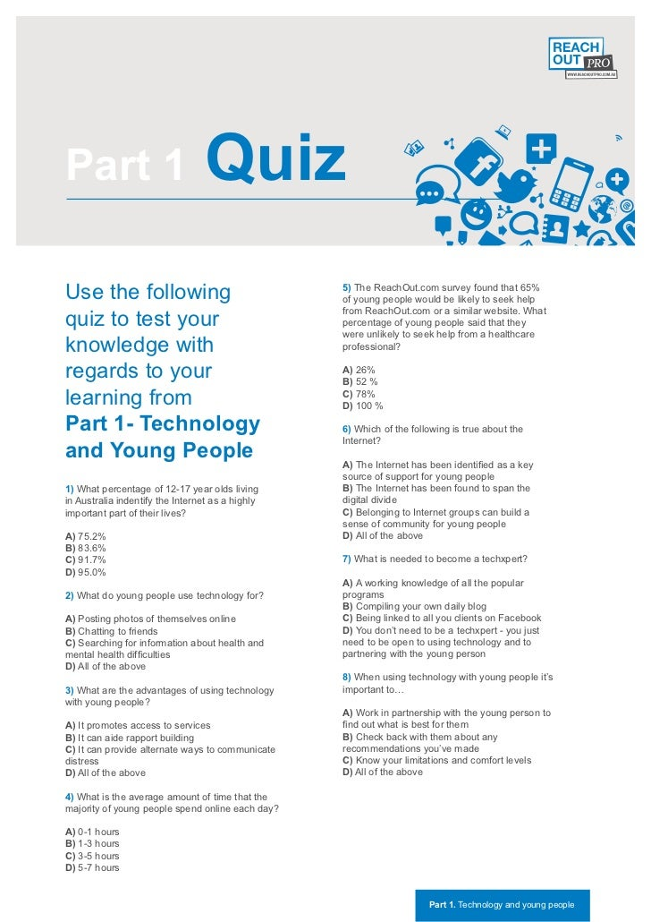 Part 1                            QuizUse the following                                 5) The ReachOut.com survey found t...