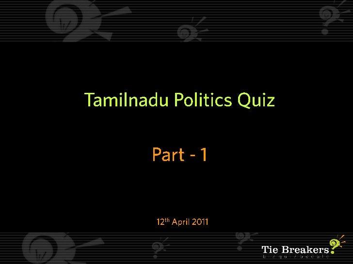 Tamilnadu Politics Quiz - Part 1