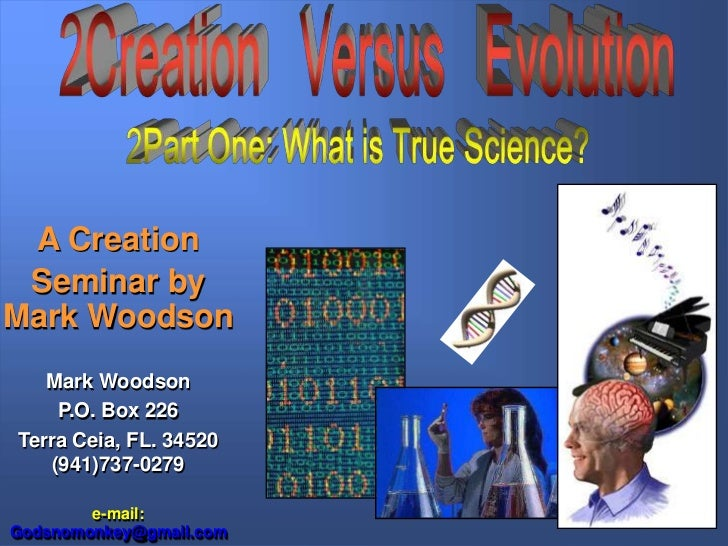 A Creation Seminar byMark Woodson   Mark Woodson    P.O. Box 226Terra Ceia, FL. 34520   (941)737-0279        e-mail:Godsno...