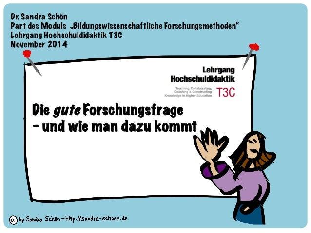 """Dr. Sandra Schön  Part des Moduls """"Bildungswissenschaftliche Forschungsmethoden"""""""