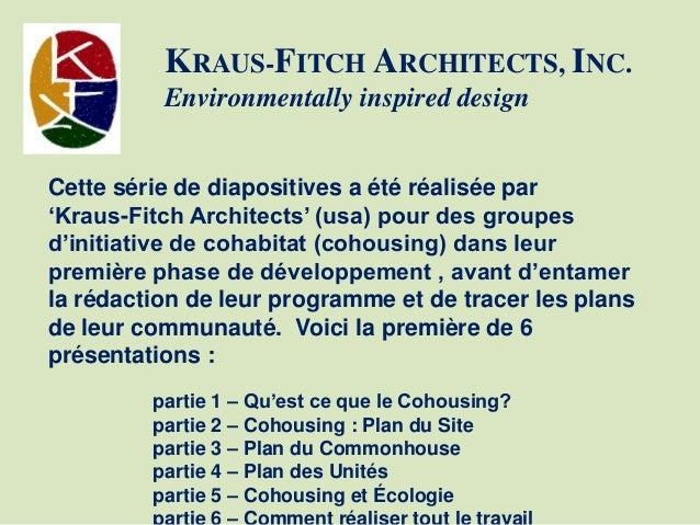 qu 39 est ce que le cohousing french 2014. Black Bedroom Furniture Sets. Home Design Ideas