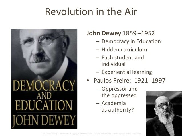 Why Dewey Needs Freire, and Vice Versa: A Call for Critical Deeper Learning