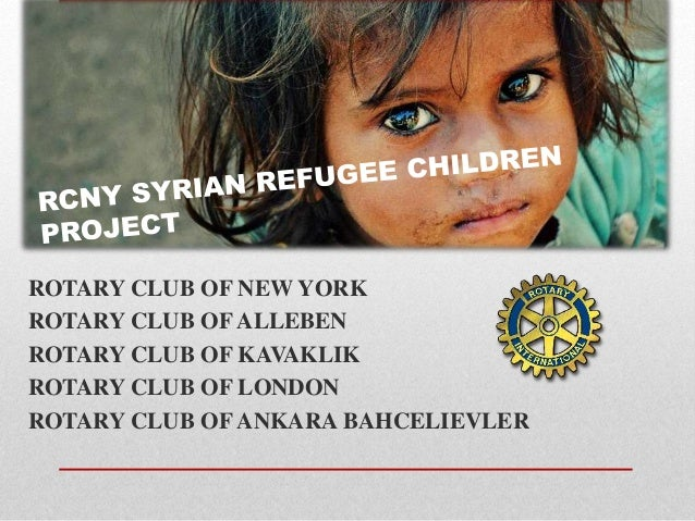 ROTARY CLUB OF NEW YORK ROTARY CLUB OF ALLEBEN ROTARY CLUB OF KAVAKLIK ROTARY CLUB OF LONDON ROTARY CLUB OF ANKARA BAHCELI...