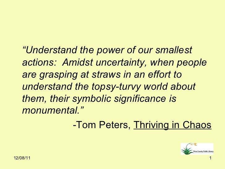 """<ul><li>"""" Understand the power of our smallest actions:  Amidst uncertainty, when people are grasping at straws in an effo..."""