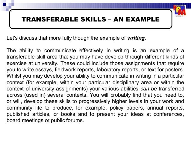 essay transferable skills Transferable skills and knowledge text response skills: essay writing, planning and topic sentences written expression: the benefit of an analytical vocabulary sentence.
