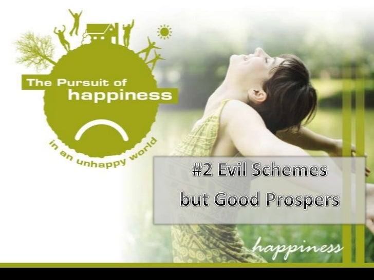 #2 Evil Schemes <br />but Good Prospers<br />