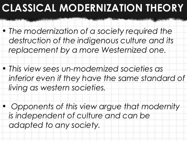 modernization theory mexico Four main theories of development: modernization modernization theory, on the other hand (mexico: fondo de cultura.