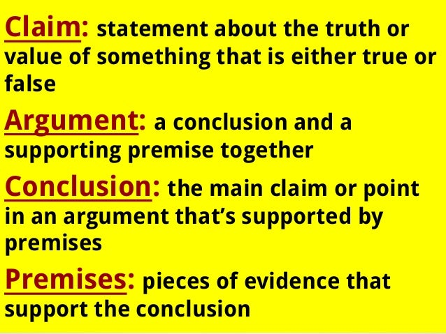 argumentation logic and claim Introduction to argument and rhetoric  arguments have more than one claim claims must be credibly supported through the  what we think of as formal logic is.