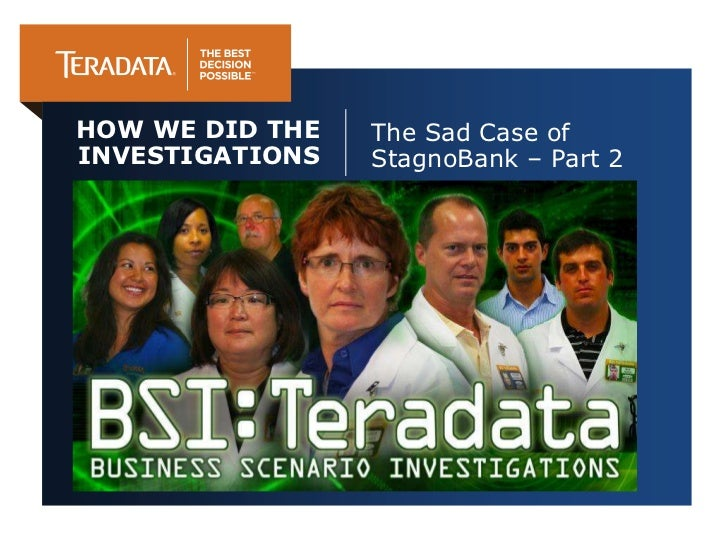HOW WE DID THE   The Sad Case ofINVESTIGATIONS   StagnoBank – Part 2