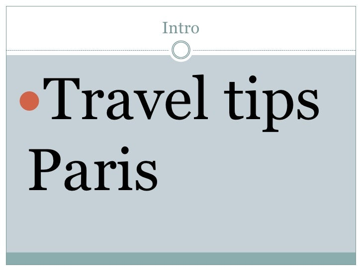 Intro<br />Travel tips Paris<br />