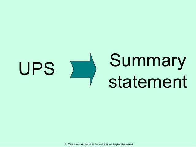 © 2009 Lynn Hazan and Associates. All Rights Reserved UPS Summary statement