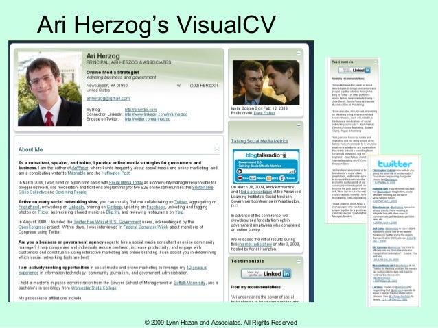 © 2009 Lynn Hazan and Associates. All Rights Reserved Ari Herzog's VisualCV
