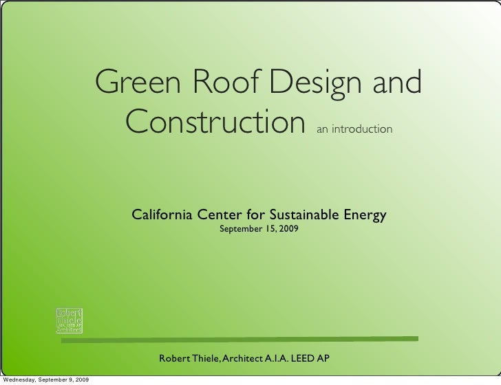 Green Roof Design and                                 Construction                             an introduction            ...