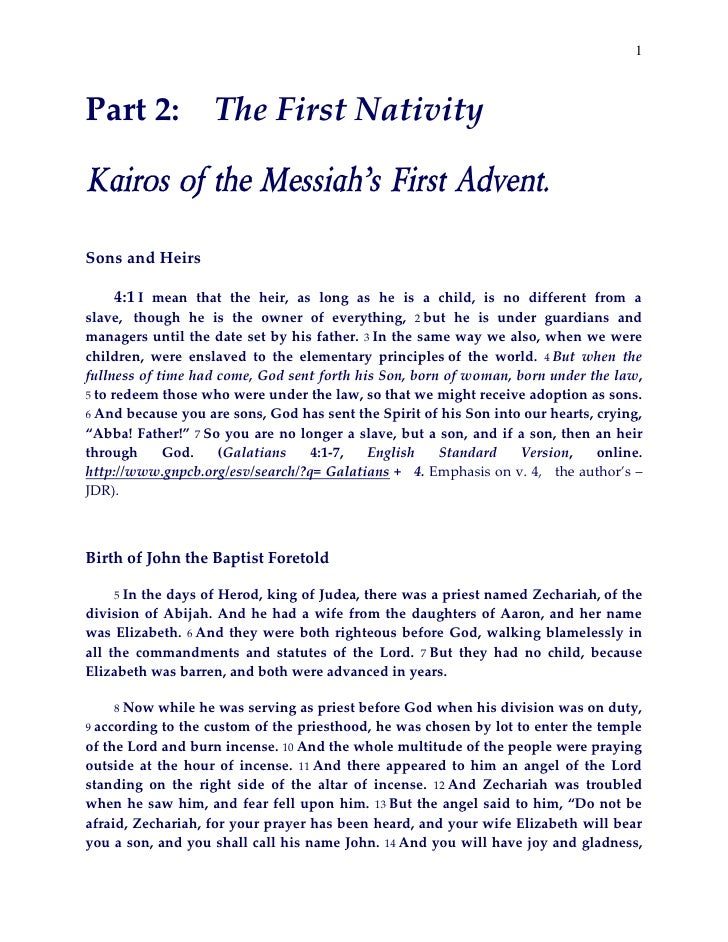 1Part 2:             The First NativityKairos of the Messiah's First Advent.Sons and Heirs    4:1 I mean that the heir, as...