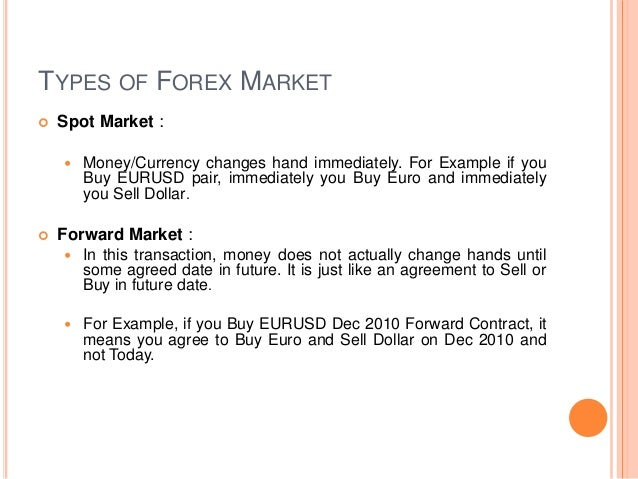 Types Of Currency Market