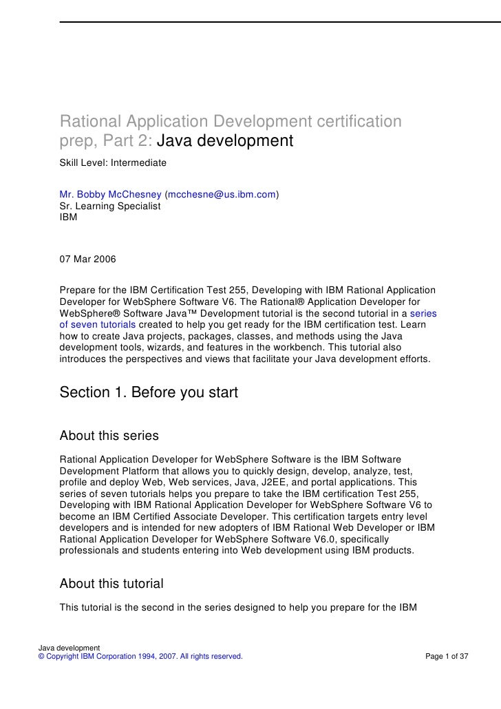 Rational Application Development certification       prep, Part 2: Java development       Skill Level: Intermediate       ...