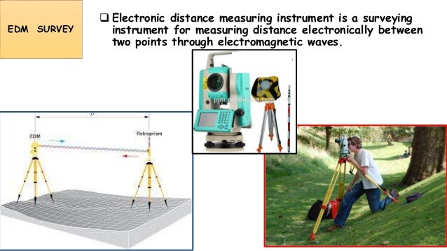 Surveying Electronic Distance Measurement : Introduction to surveying