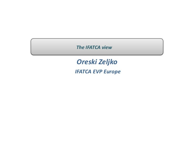 The IFATCA viewOreski ZeljkoIFATCA EVP Europe