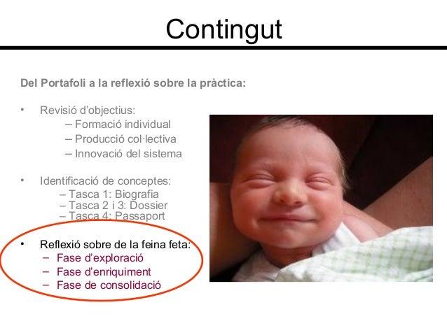 ContingutDel Portafoli a la reflexió sobre la pràctica:• Revisió d'objectius:– Formació individual– Producció col·lectiva–...