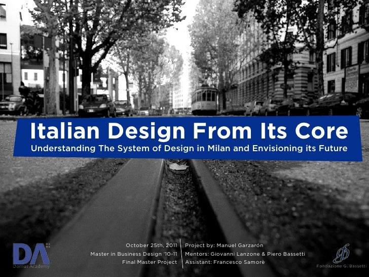 Italian Design From Its Core      Understanding The System of Design in Milan and Envisioning its Future                  ...