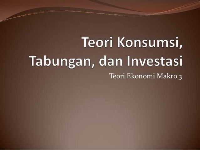 Teori Ekonomi Makro 3