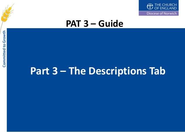 PAT 3 – GuidePart 3 – The Descriptions Tab