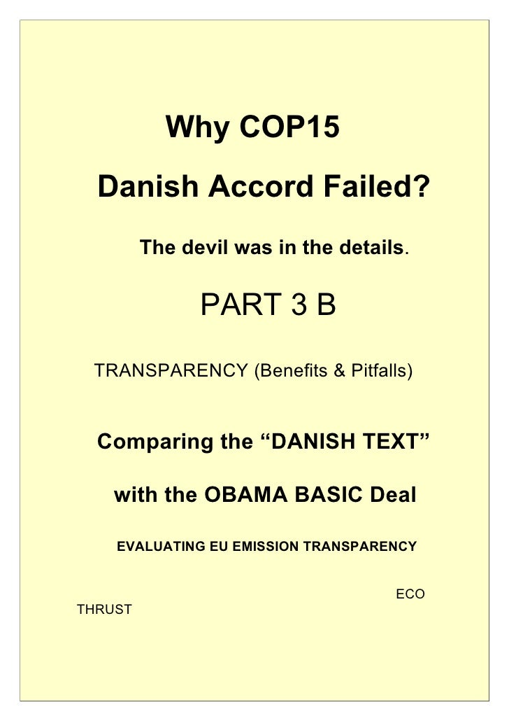 Why COP15   Danish Accord Failed?          The devil was in the details.                 PART 3 B  TRANSPARENCY (Benefits ...