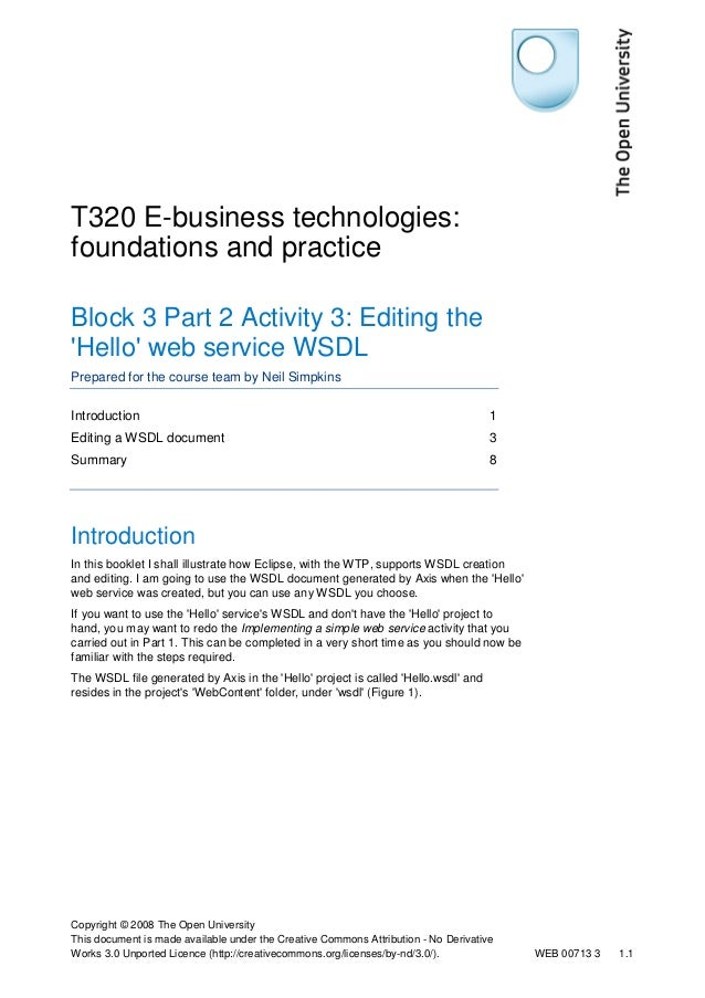 T320 E-business technologies: foundations and practice Block 3 Part 2 Activity 3: Editing the 'Hello' web service WSDL Pre...
