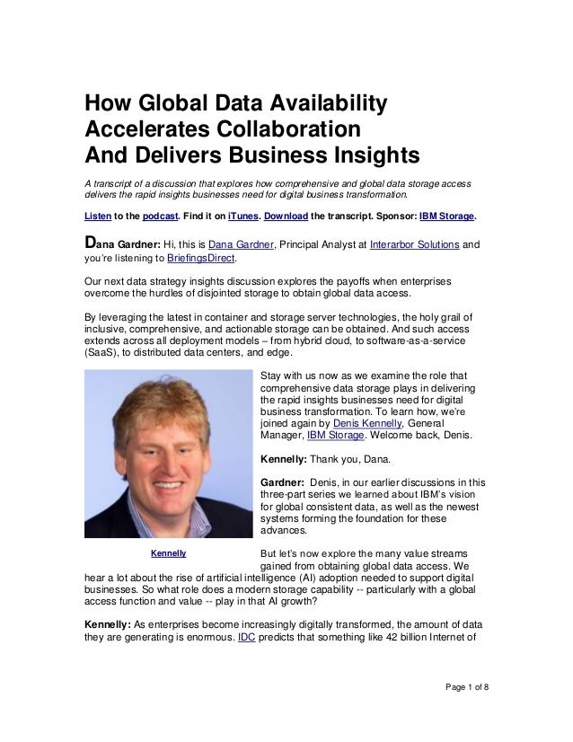 Page 1 of 8 How Global Data Availability Accelerates Collaboration And Delivers Business Insights A transcript of a discus...