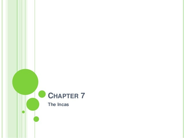 CHAPTER 7 The Incas