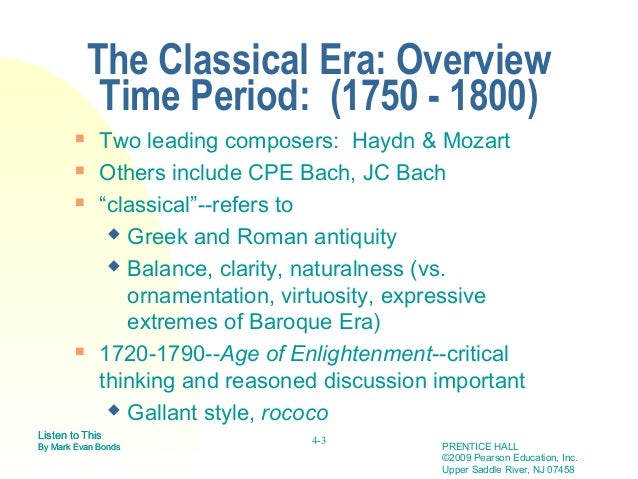 classical era 2013-10-9 classic vs classical  classical has a few narrow definitions, including (1) of or relating to the ancient greeks or romans, (2) of or relating to a peak stage of a.