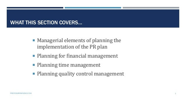 Public Relations Planning Course Part 4: The implementation phase Slide 3
