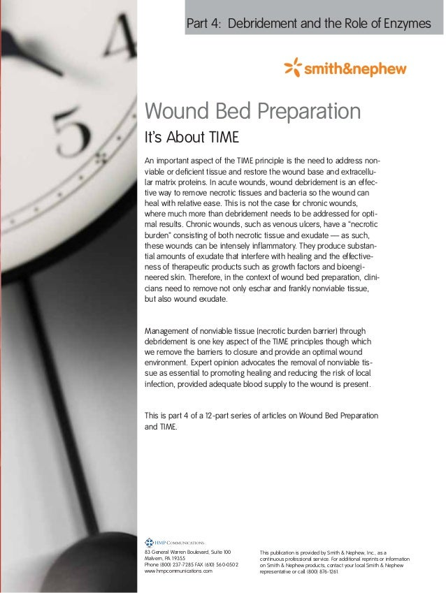 Part 4: Debridement and the Role of EnzymesWound Bed PreparationIt's About TIMEAn important aspect of the TIME principle i...