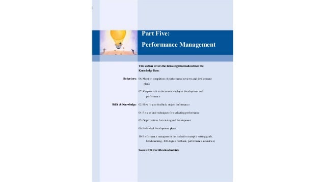 Part Five: Performance Management This section covers the following information from the Knowledge Base: Behaviors: 06. Mo...