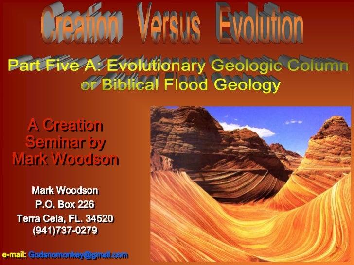 A Creation   Seminar by  Mark Woodson      Mark Woodson       P.O. Box 226   Terra Ceia, FL. 34520      (941)737-0279e-mai...