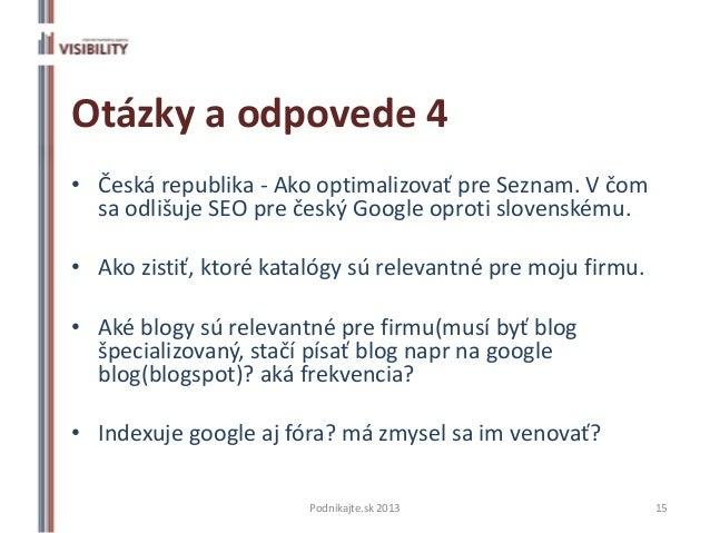 Otázky a odpovede 4• Česká republika - Ako optimalizovať pre Seznam. V čom  sa odlišuje SEO pre český Google oproti sloven...