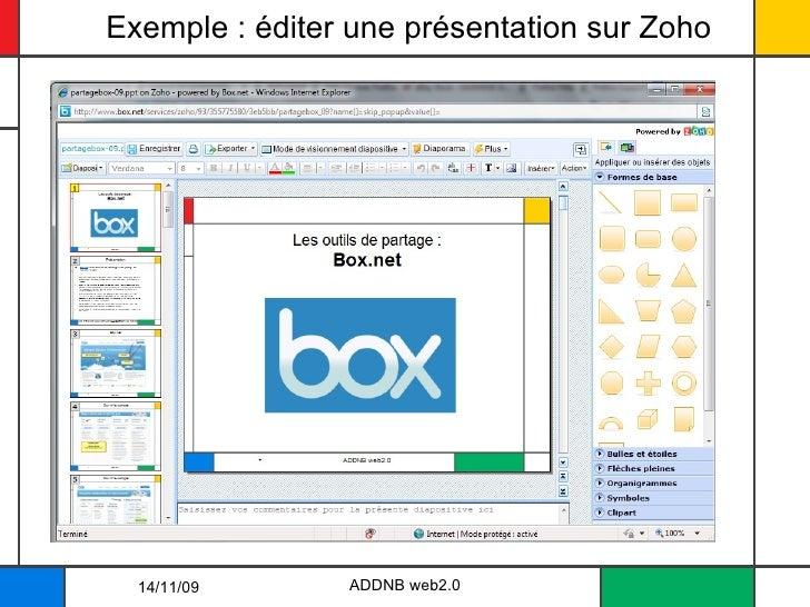 Exemple : éditer une présentation sur Zoho 14/11/09 ADDNB web2.0