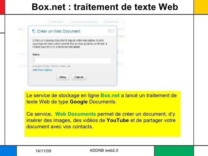 Box.net : traitement de texte Web ADDNB web2.0 Le service de stockage en ligne  Box.net  a lancé un traitement de texte We...