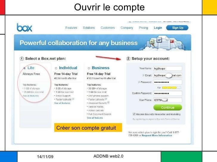 Ouvrir le compte 14/11/09 ADDNB web2.0 Créer son compte gratuit